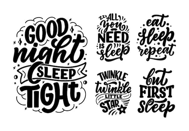 Set mit schriftzug slogan über schlaf und gute nacht.