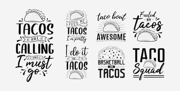 Set mit tacos-schriftzug-design für t-shirt-becher-poster und vieles mehr