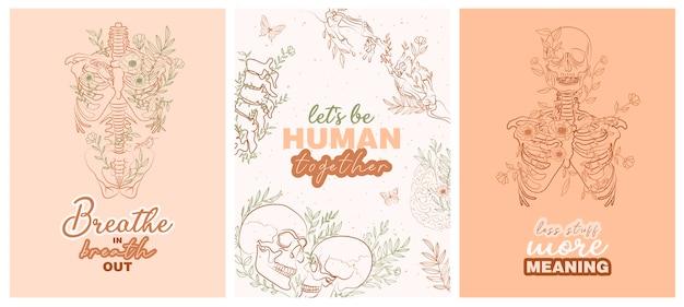 Set von trendigen plakaten mit floralen menschlichen anatomie skelett und organe und typografie inspiration zitate über das leben