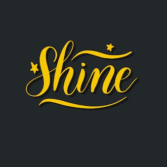Shine hand schriftzug vektor inschrift.