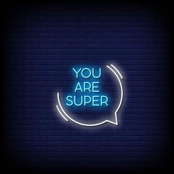 Sie sind super neon signs style text