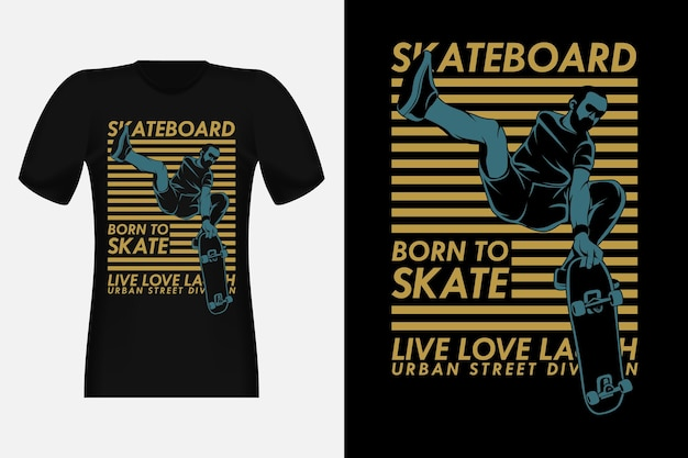 Skateboard live love lachen silhouette vintage t-shirt design