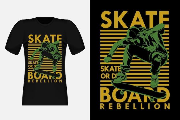 Skateboard rebellion skate or die silhouette vintage t-shirt design