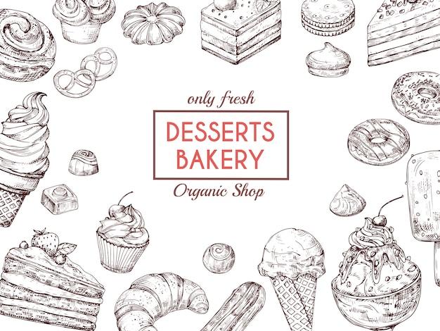Skizze dessert hintergrund. kuchenhörnchen und -muffin des süßen kuchens köstliches. hand gezeichnete bäckereimenü-vektorschablone