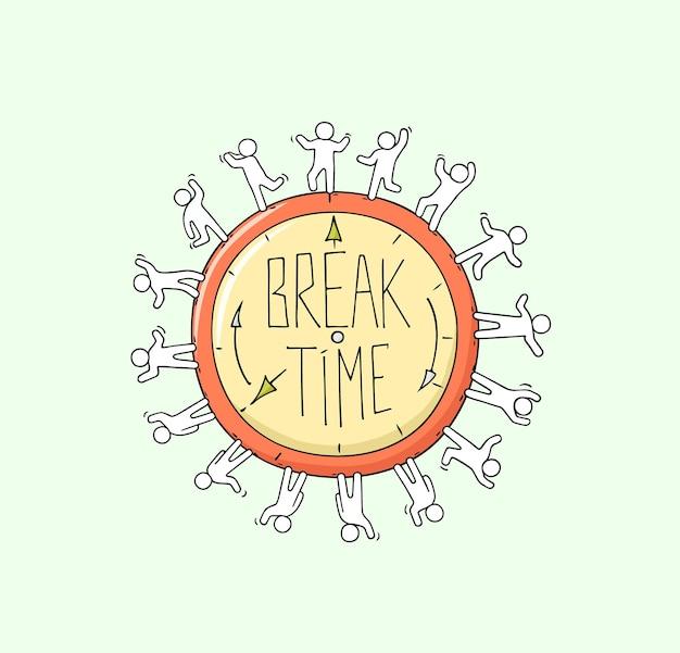 Skizze einer großen uhr mit arbeitenden kleinen leuten doodle süße miniaturszene über break time