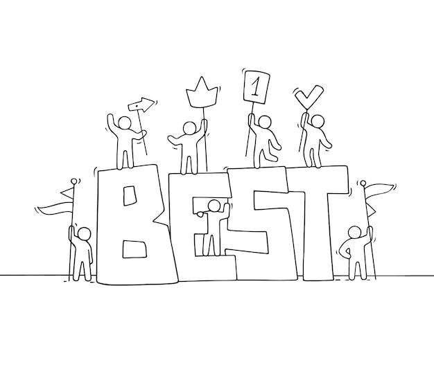 Skizze von arbeitenden kleinen leuten mit großem wort best. hand gezeichnete karikatur für geschäftsentwurf.