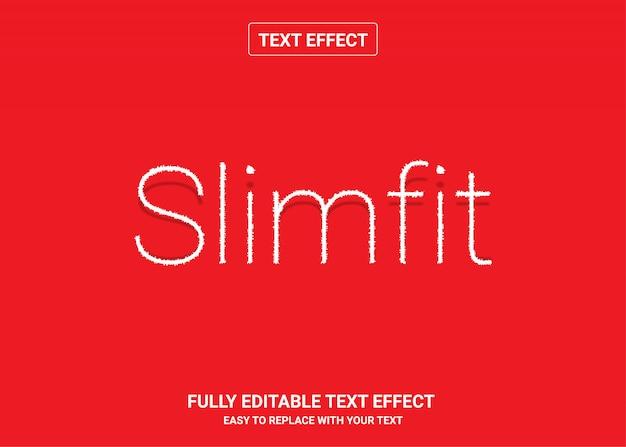 Slimfit bearbeitbarer textstileffekt