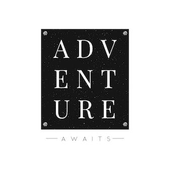 Slogan adventure awaits schriftzug