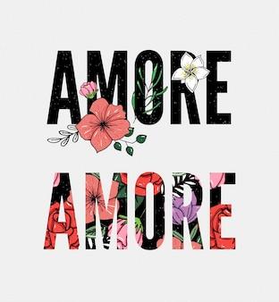 Slogan amore mit bunten blumen