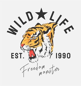 Slogan des wilden lebens mit grafischer illustration des tigerkopfes