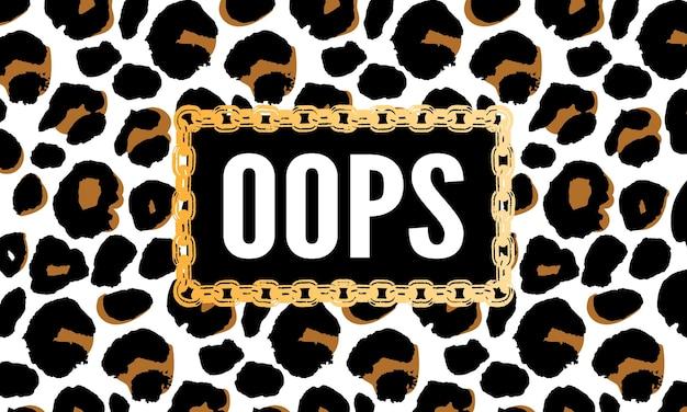 Slogan oops phrase grafik vektor leopard print fashion schriftzug