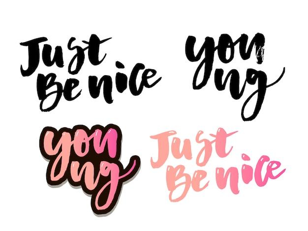 Slogan sei einfach nett