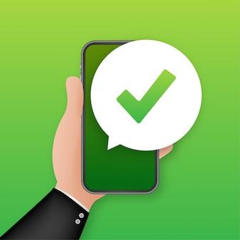 Smartphone mit häkchen oder häkchen in blase. genehmigte wahl. häkchen akzeptieren oder genehmigen. illustration.