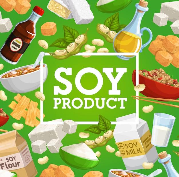 Soja- oder sojabohnenfutter aus hülsenfrüchten. sojabohnen-tofu, milch-, saucen- und ölflaschen, tempeh, fleischhaut, misopaste, mehl und nudeln, bohnenkapseln und grüne blätter