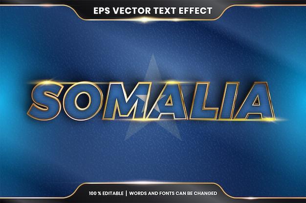 Somalia mit seiner nationalflagge, bearbeitbarer texteffekt mit goldfarbstil