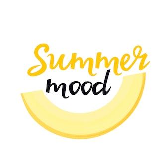 Sommerstimmung handgezeichnete schrift mit einer melonenscheibe. kann als t-shirt-design verwendet werden.