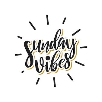 Sonntags-schwingungen, die typografieentwurf beschriften