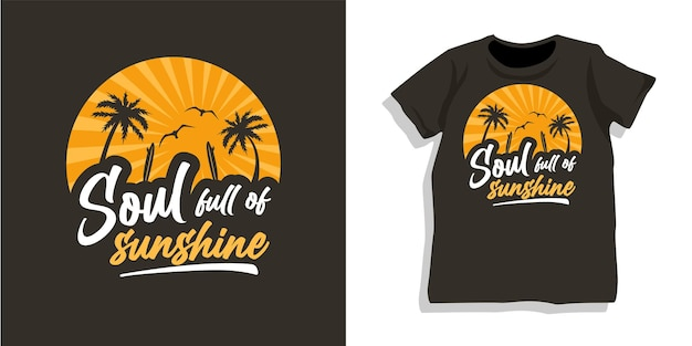 Soul voller sonnenschein-t-shirt-design