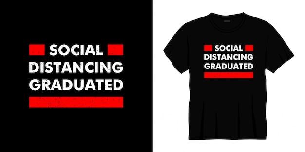 Soziale distanzierung abgestufte typografie t-shirt design