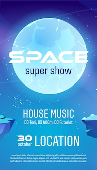 Space super show flyer, cartoon poster für house music konzert mit alien planet oberfläche und sternenhimmel.
