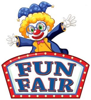 Spaß faires zeichen mit glücklichem clown