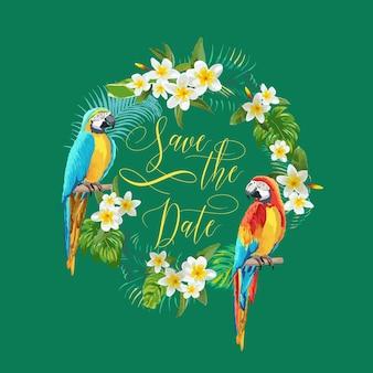 Speichern sie das datum tropische blumen und vögel karte