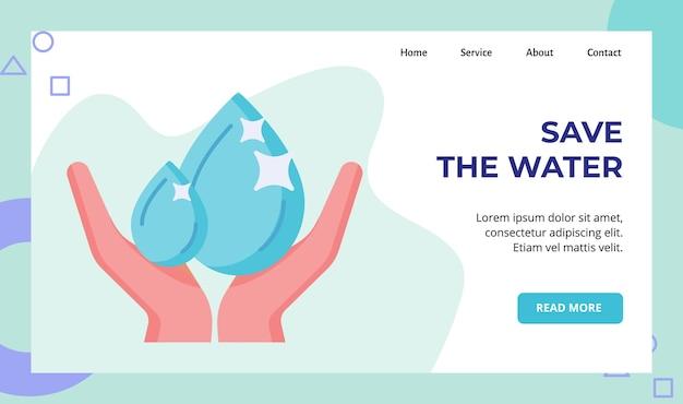 Speichern sie die wasserhand-wassertropfen-kampagne für die website