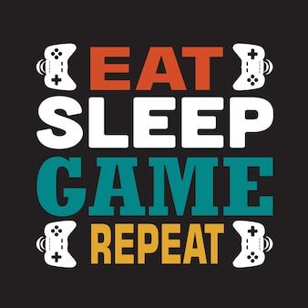 Spiel zitat und spruch. essen sie schlafspielwiederholung. beschriftung