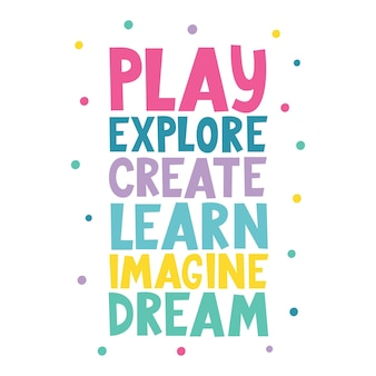 Spielen sie erkunden, erstellen sie, stellen sie sich einen traum vor