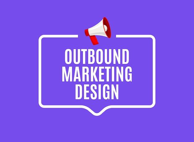 Sprechblase für outbound-marketing. megaphone outbound-media-marketing-business-werbeförderung.