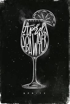 Spritz cocktail mit schriftzug auf tafelart