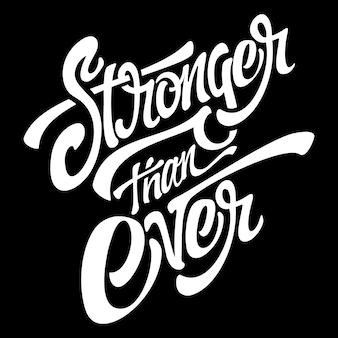 Stärker als je zuvor