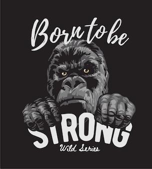Starker slogan mit gorilla-grafikillustration auf schwarzem hintergrund