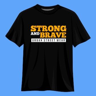 Starkes und mutiges t-shirt-design