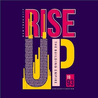 Steigen sie text coole art grafische typografie illustration auf
