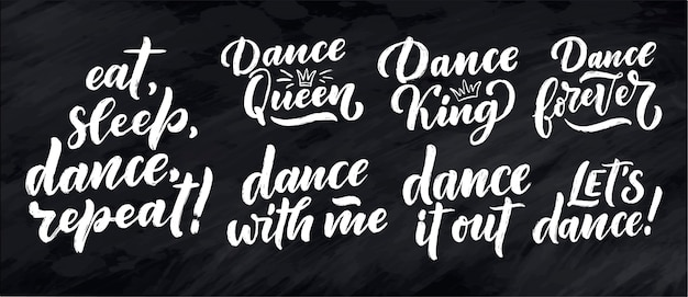 Stellen sie mit hand gezeichneten phrasen über tanz für druck ein