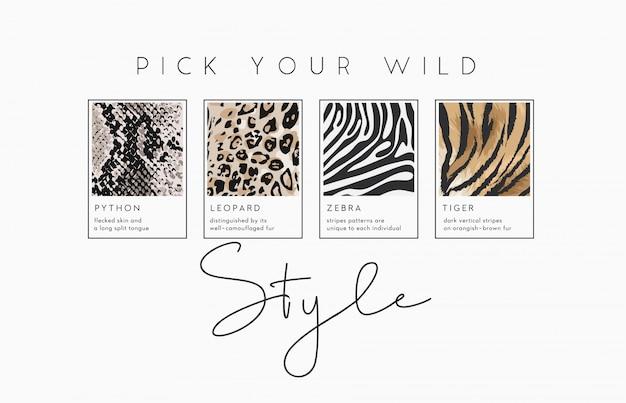 Stil slogan mit wildtierhäuten illustration für modedruck. nahtloses musterset der tierhaut