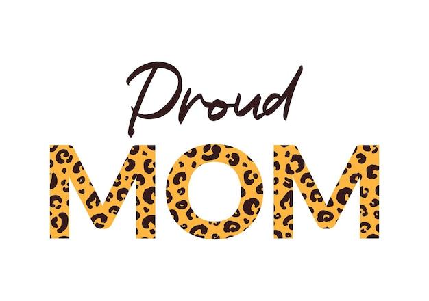 Stolzer mama-print mit leoparden-gepard-muster auf buchstaben love mom lif
