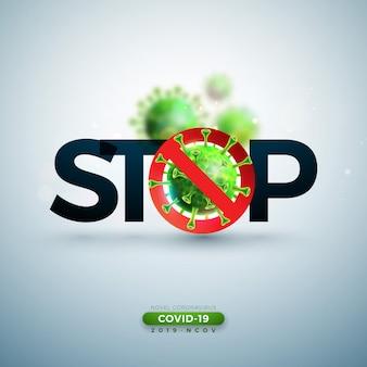 Stoppen sie das coronavirus-design mit dem covid-19-virus in der mikroskopischen ansicht