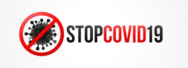 Stoppen sie das covid-19-banner. coronavirus ist mit einem roten stop-zeichen durchgestrichen. stoppen sie covid-19 coronavirus pandemie konzept vektor poster.