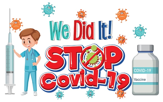 Stoppen sie das covid-19-logo oder -banner mit einem arzt und einer covid-19-impfstoffflasche