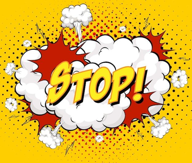 Stoppen sie text auf comic-wolkenexplosion auf gelbem hintergrund