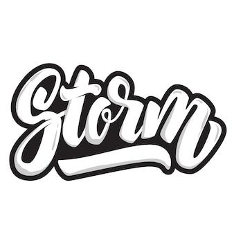 Sturm. schriftzug zitat auf weißem hintergrund. element für plakat, t-shirt. illustration