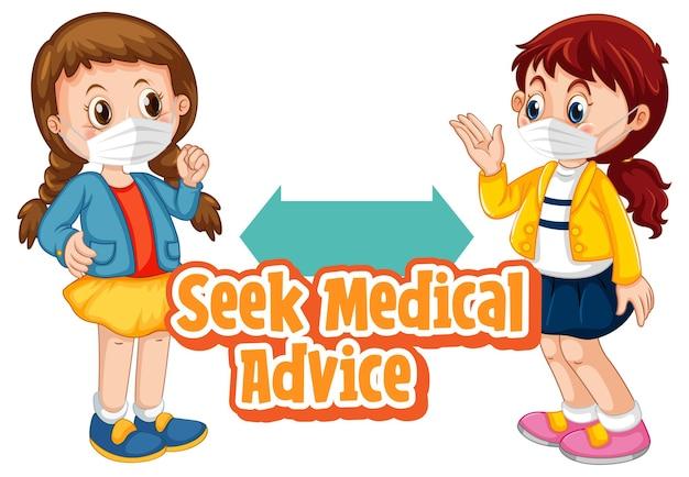 Suchen sie medizinische beratung schriftdesign mit zwei kindern, die soziale distanz halten, isoliert auf weiß isolated
