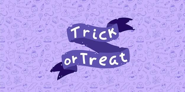 Süßes oder saures halloween-schriftzug baner auf nahtlosem muster des gekritzelhintergrundes