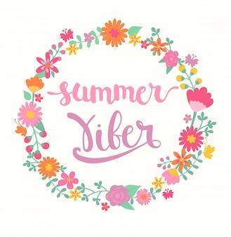 Summer viber schriftzug im blumenkreis.