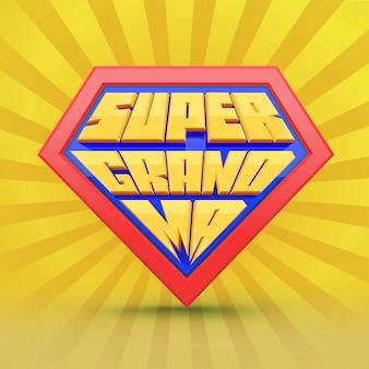 Super großmutter. großmutter-logo. konzept zum tag der großmutter. oma superheld. nationaler großelterntag. ältere menschen. spaß typografie.