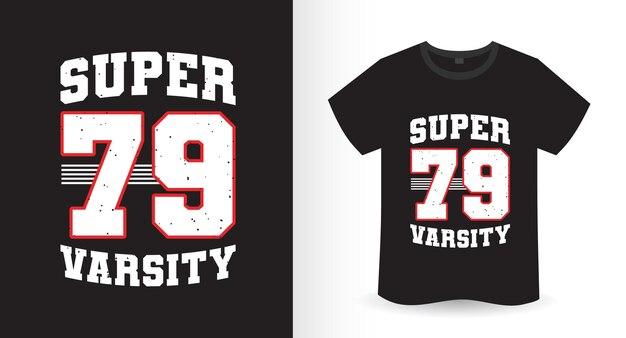 Super neunundsiebzig uni-t-shirt-design