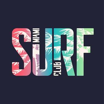Surfclub miami. grafisches t-shirt-design, typografie, druck. vektor-illustration.