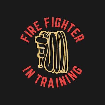T-shirt design feuerwehrmann im training mit feuerwehrschlauch und schwarzem hintergrund vintage illustration